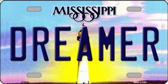 Dreamer Mississippi Novelty Metal License Plate