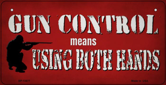 Gun Control Use Both Hands Novelty Metal Bicycle Plate BP-13677