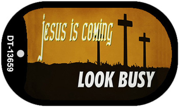 Jesus Is Coming Novelty Metal Dog Tag Necklace DT-13659