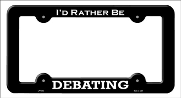 Debating Novelty Metal License Plate Frame LPF-052