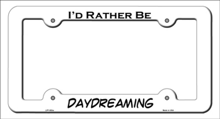 Daydreaming Novelty Metal License Plate Frame LPF-083