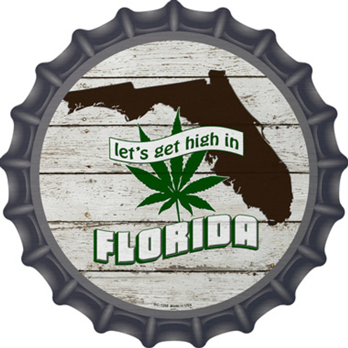 Lets Get High In Florida Novelty Metal Bottle Cap BC-1298