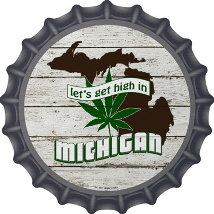 Lets Get High In Michigan Novelty Metal Bottle Cap BC-1311