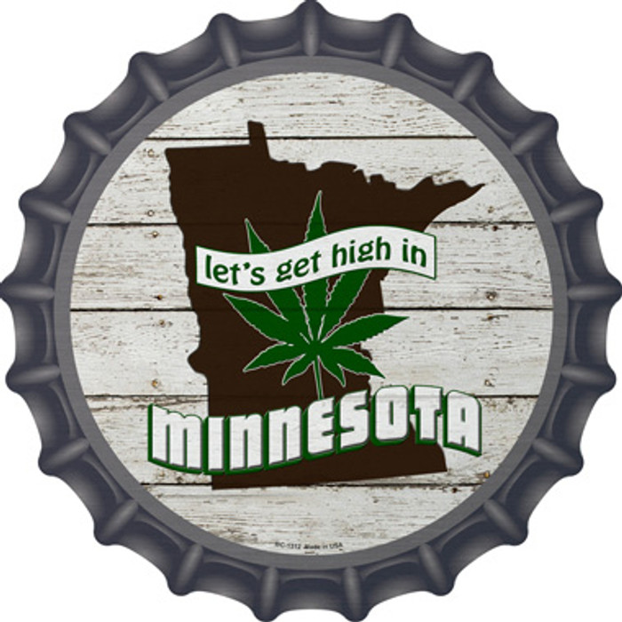 Lets Get High In Minnesota Novelty Metal Bottle Cap BC-1312