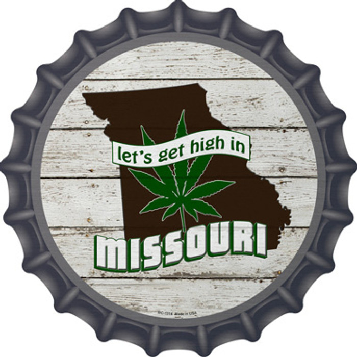 Lets Get High In Missouri Novelty Metal Bottle Cap BC-1314