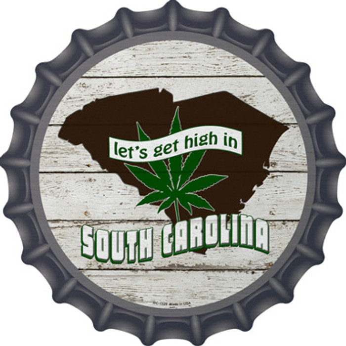 Lets Get High In South Carolina Novelty Metal Bottle Cap BC-1329