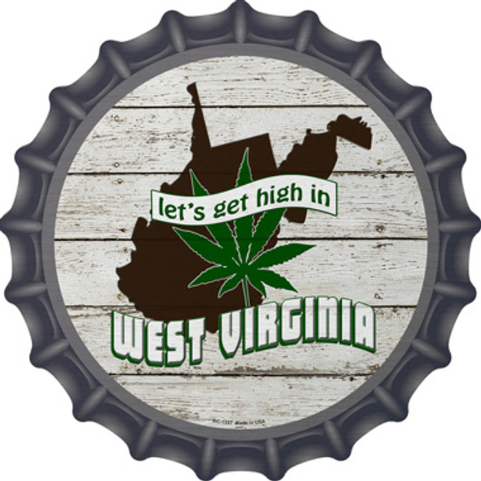Lets Get High In West Virginia Novelty Metal Bottle Cap BC-1337