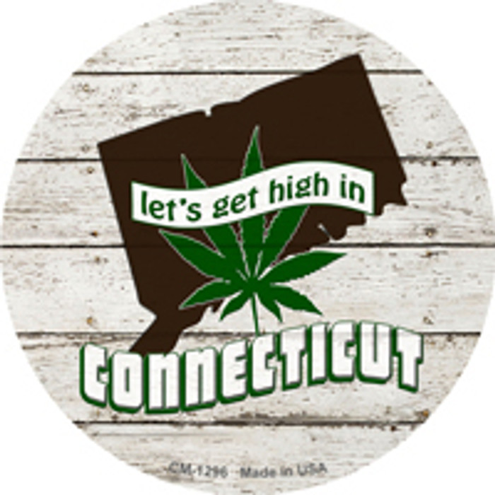 Lets Get High In Connecticut Novelty Metal Circle Magnet CM-1296