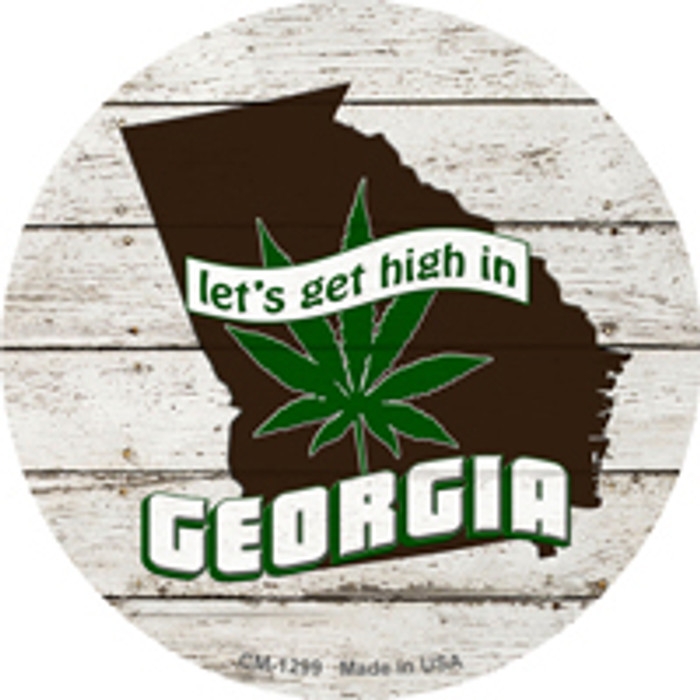 Lets Get High In Georgia Novelty Metal Circle Magnet CM-1299