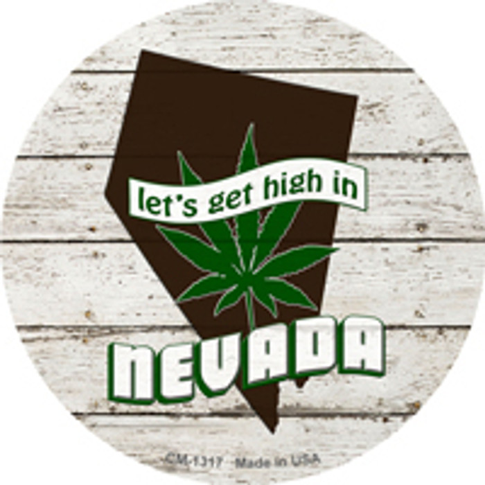 Lets Get High In Nevada Novelty Metal Circle Magnet CM-1317