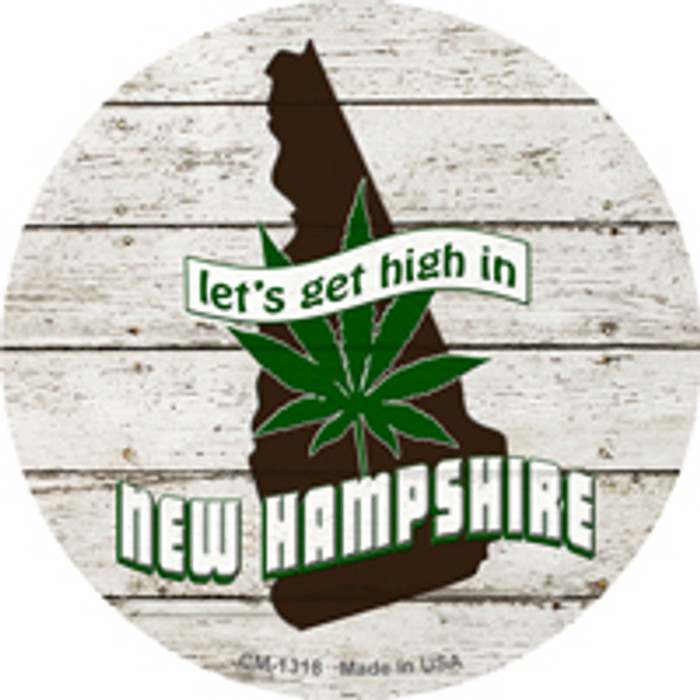 Lets Get High In New Hampshire Novelty Metal Circle Magnet CM-1318