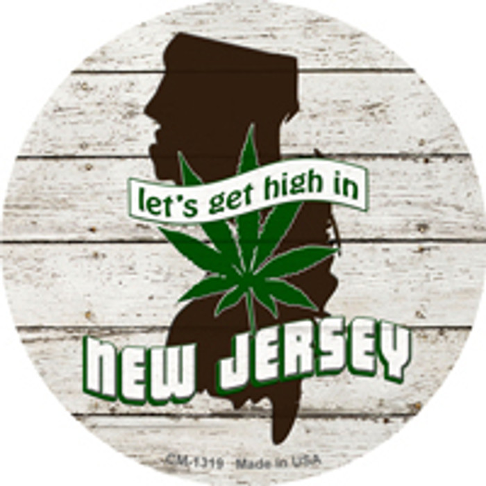 Lets Get High In New Jersey Novelty Metal Circle Magnet CM-1319