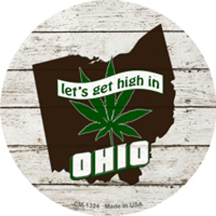 Lets Get High In Ohio Novelty Metal Circle Magnet CM-1324