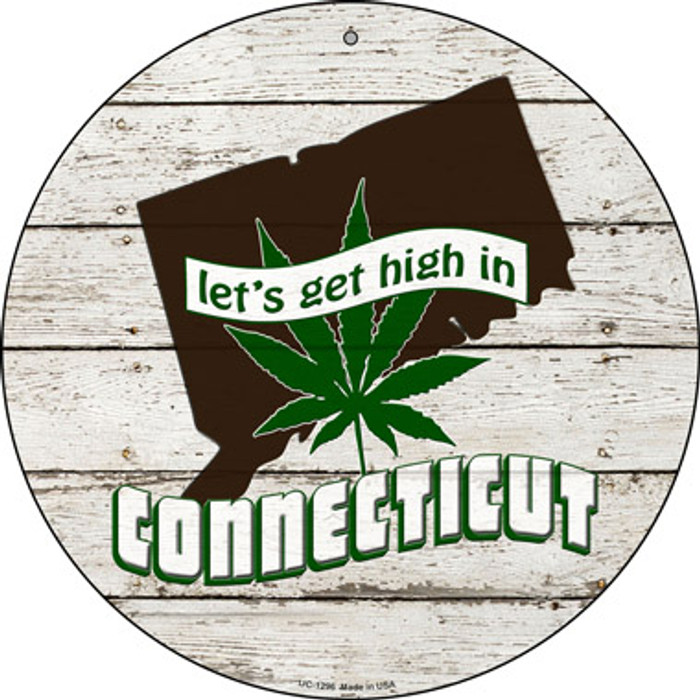 Lets Get High In Connecticut Novelty Metal Small Circle UC-1296