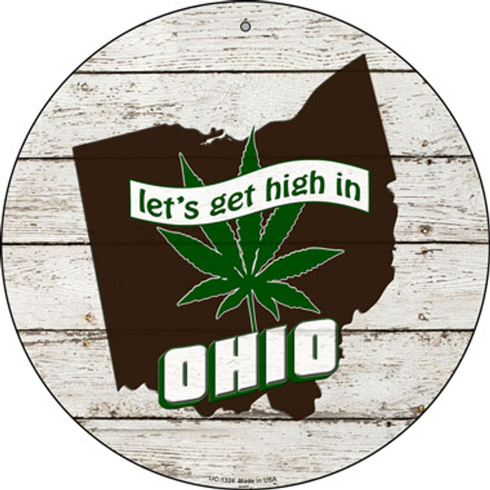 Lets Get High In Ohio Novelty Metal Small Circle UC-1324