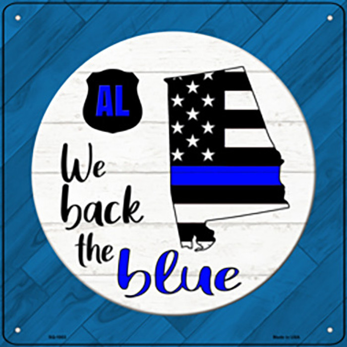 Alabama Back The Blue Novelty Metal Square Sign SQ-1003