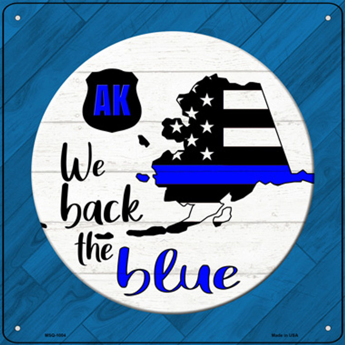 Alaska Back The Blue Novelty Metal Mini Square Sign MSQ-1004