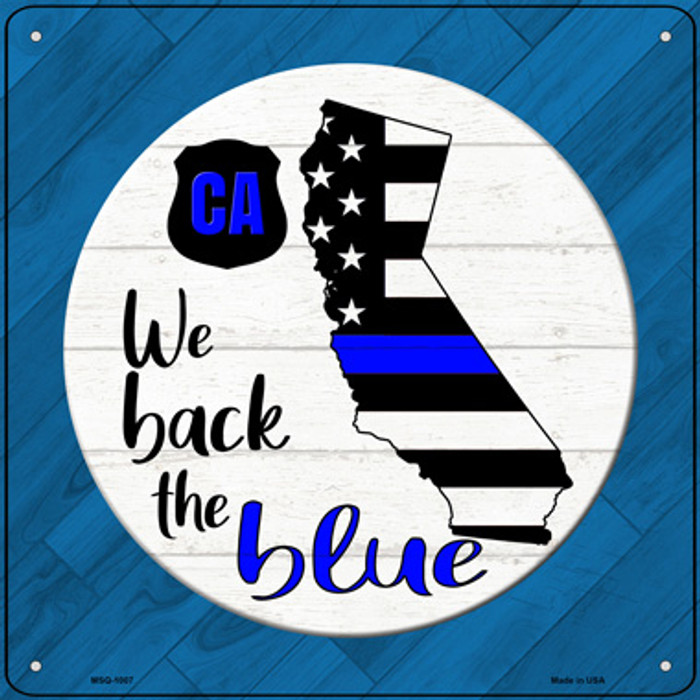California Back The Blue Novelty Metal Mini Square Sign MSQ-1007