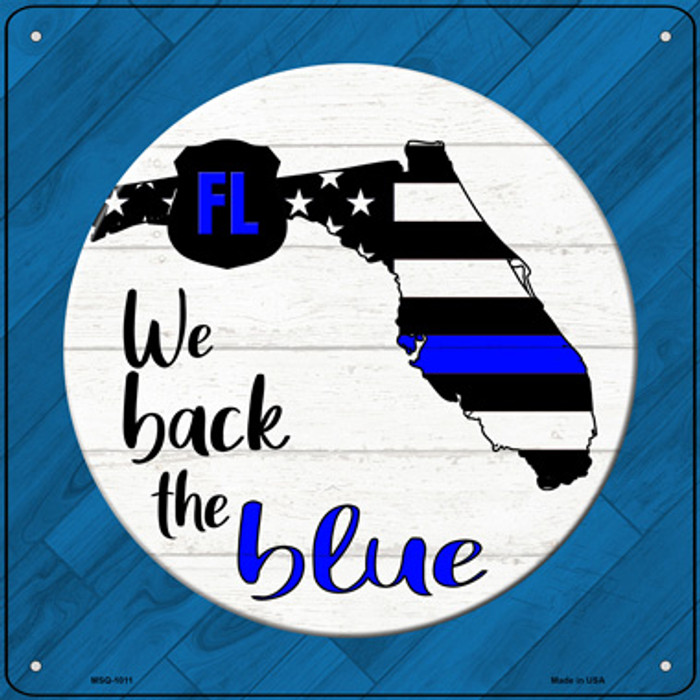 Florida Back The Blue Novelty Metal Mini Square Sign MSQ-1011