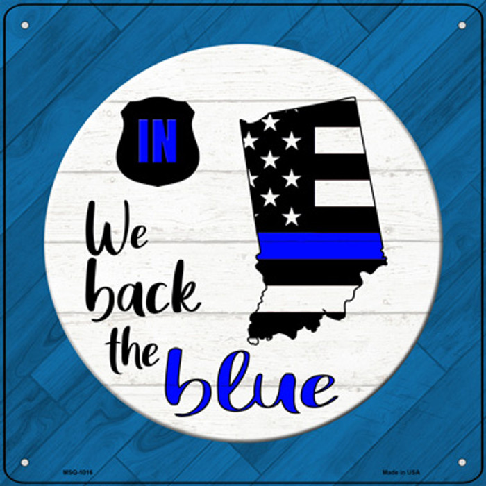 Indiana Back The Blue Novelty Metal Mini Square Sign MSQ-1016
