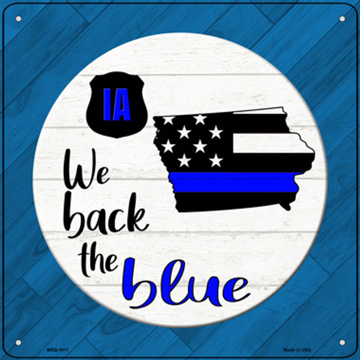 Iowa Back The Blue Novelty Metal Mini Square Sign MSQ-1017