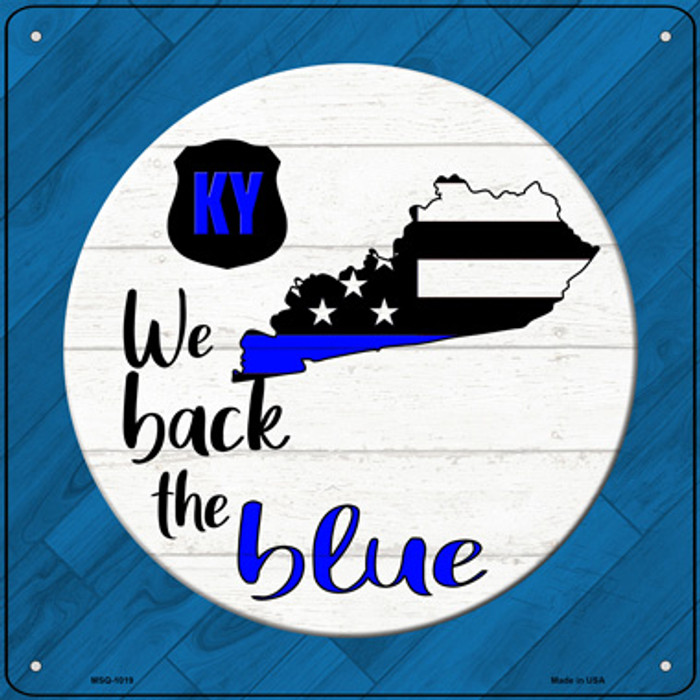 Kentucky Back The Blue Novelty Metal Mini Square Sign MSQ-1019