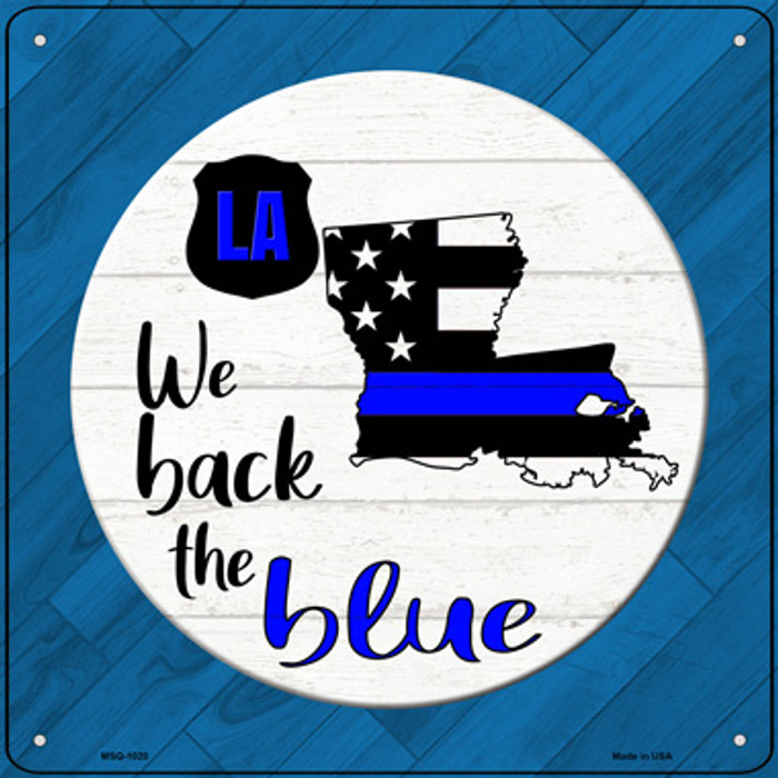 Louisiana Back The Blue Novelty Metal Mini Square Sign MSQ-1020