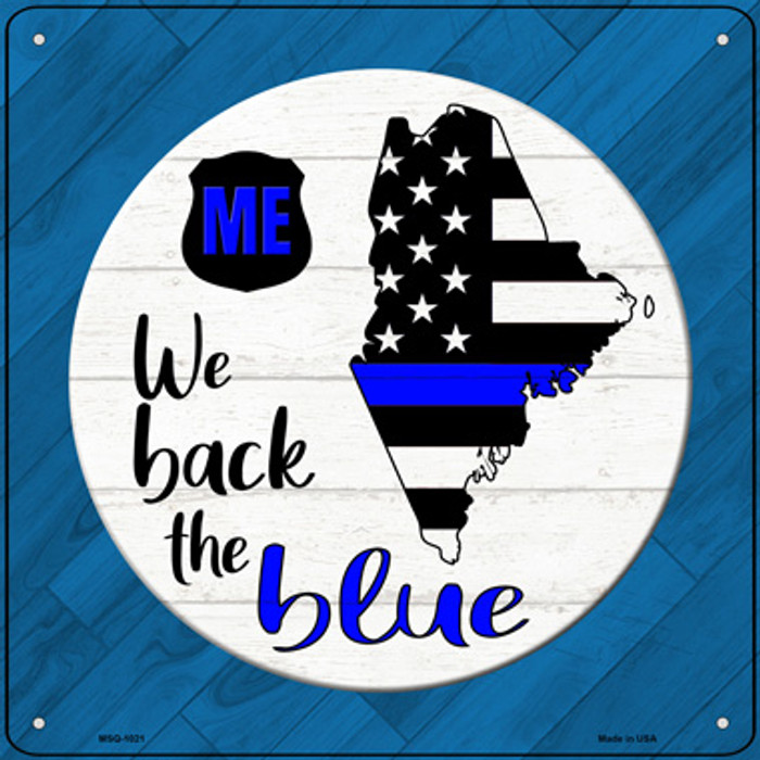 Maine Back The Blue Novelty Metal Mini Square Sign MSQ-1021