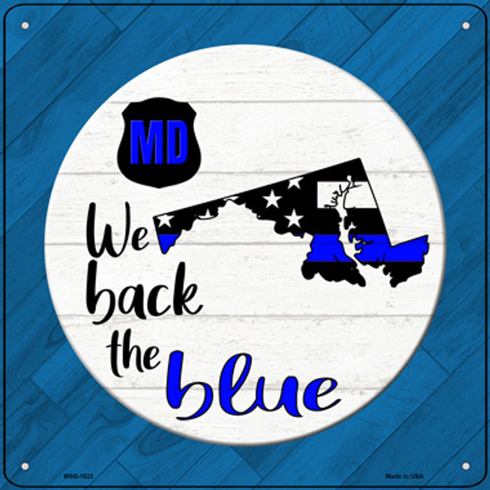 Maryland Back The Blue Novelty Metal Mini Square Sign MSQ-1022
