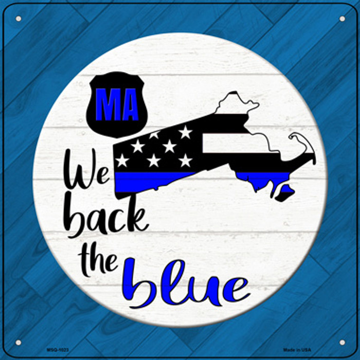 Massachusetts Back The Blue Novelty Metal Mini Square Sign MSQ-1023