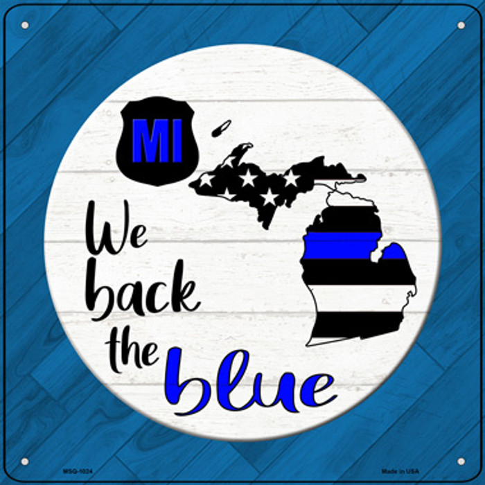 Michigan Back The Blue Novelty Metal Mini Square Sign MSQ-1024