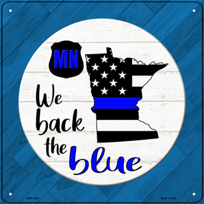 Minnesota Back The Blue Novelty Metal Mini Square Sign MSQ-1025