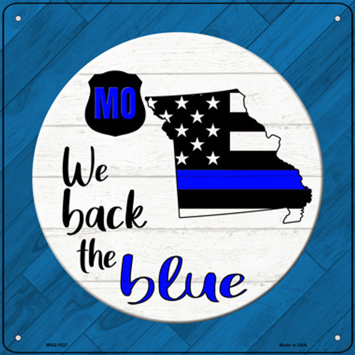 Missouri Back The Blue Novelty Metal Mini Square Sign MSQ-1027