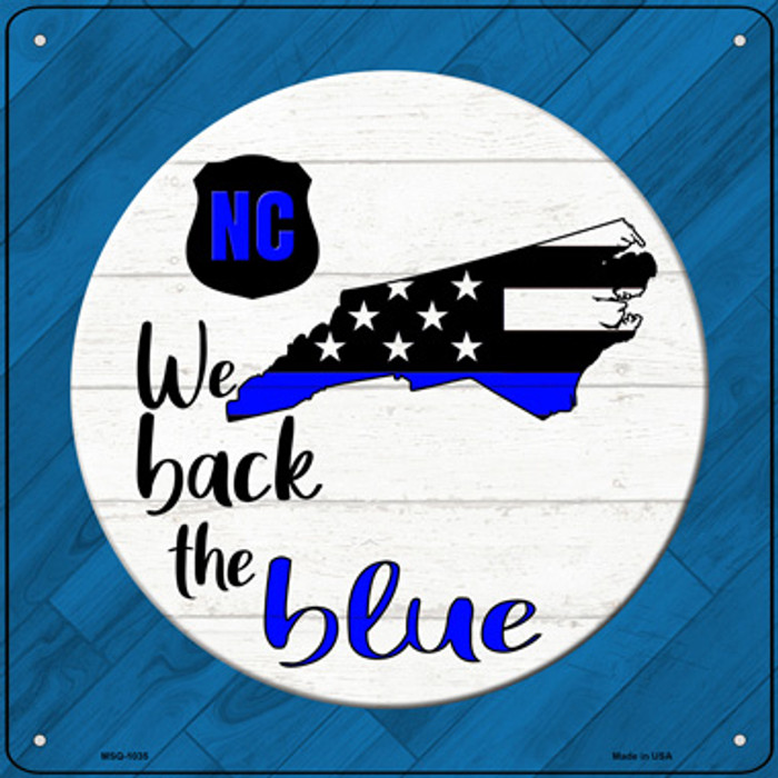North Carolina Back The Blue Novelty Metal Mini Square Sign MSQ-1035
