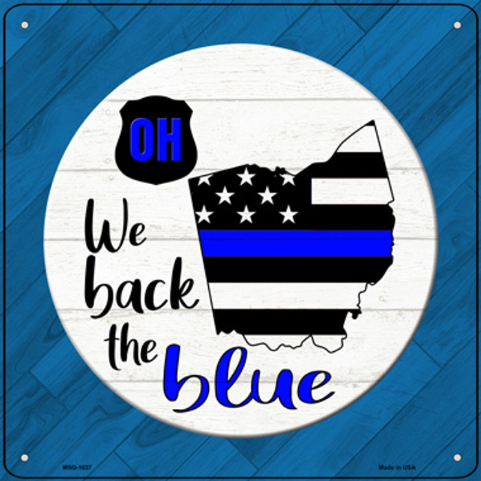 Ohio Back The Blue Novelty Metal Mini Square Sign MSQ-1037