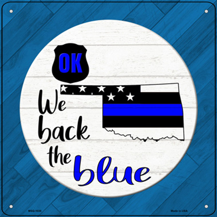 Oklahoma Back The Blue Novelty Metal Mini Square Sign MSQ-1038