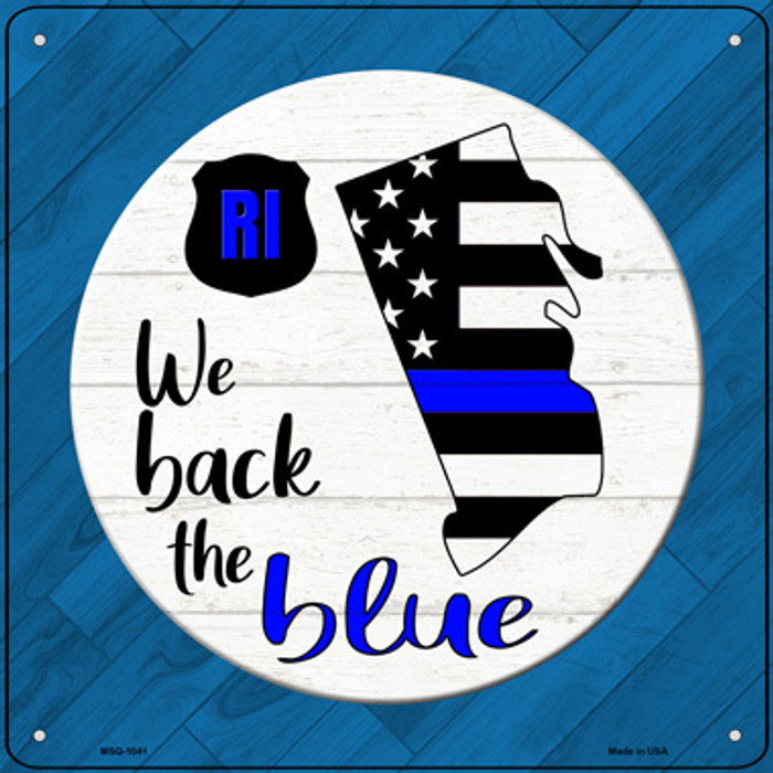 Rhode Island Back The Blue Novelty Metal Mini Square Sign MSQ-1041