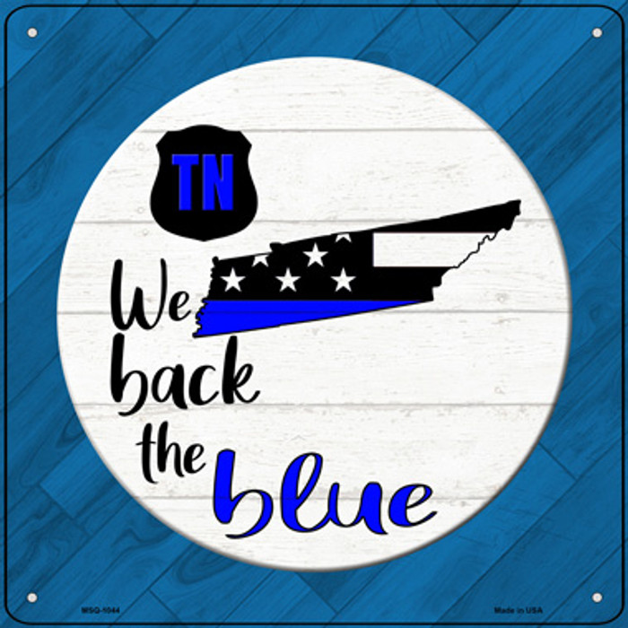 Tennessee Back The Blue Novelty Metal Mini Square Sign MSQ-1044