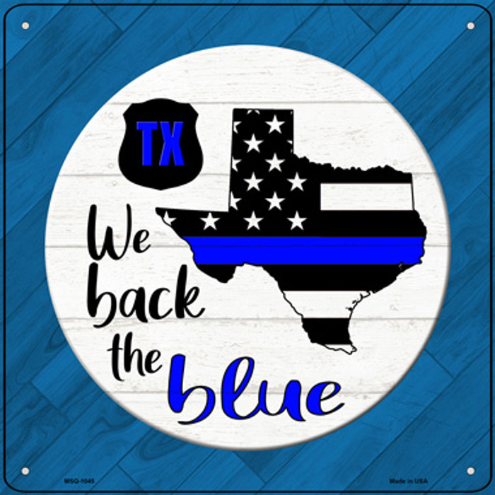 Texas Back The Blue Novelty Metal Mini Square Sign MSQ-1045