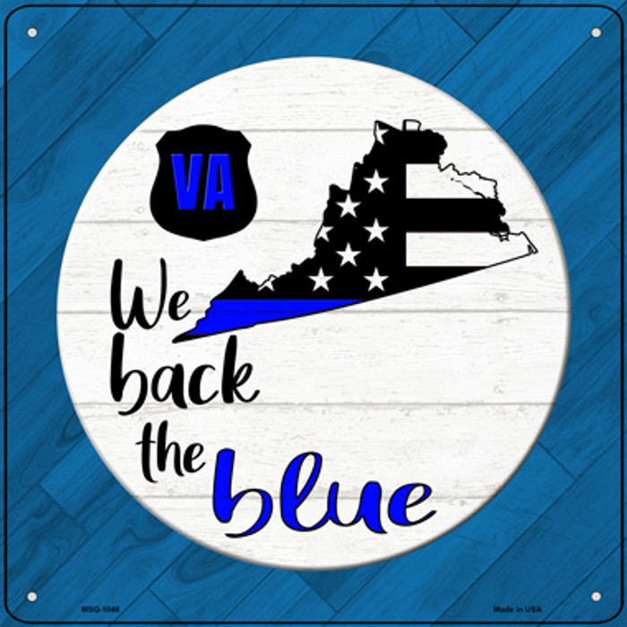 Virginia Back The Blue Novelty Metal Mini Square Sign MSQ-1048