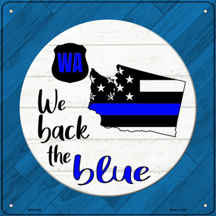 Washington Back The Blue Novelty Metal Mini Square Sign MSQ-1049