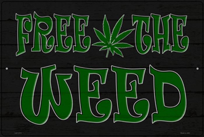 Free The Weed Novelty Metal Large Parking Sign LGP-3314