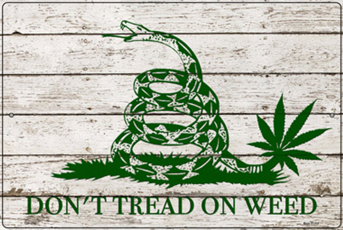 Dont Tread On Weed Novelty Metal Large Parking Sign LGP-3316
