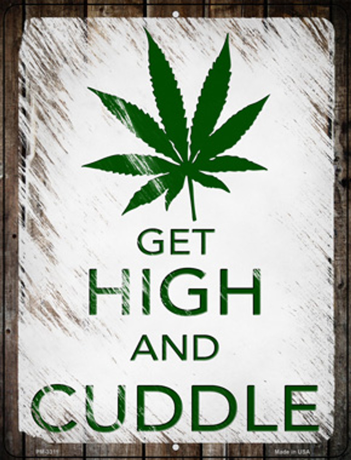 Get High And Cuddle Novelty Metal Mini Parking Sign PM-3311