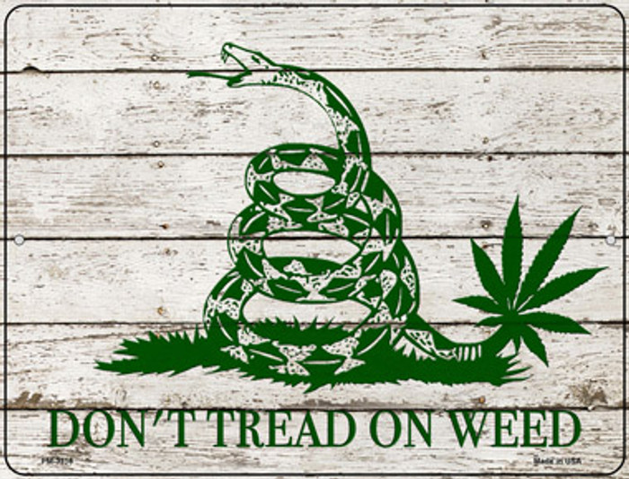 Dont Tread On Weed Novelty Metal Mini Parking Sign PM-3316