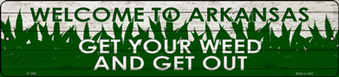 Arkansas Get Your Weed Novelty Metal Small Street Sign K-1556