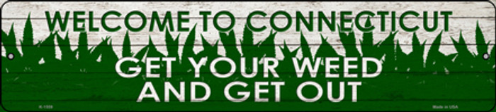 Connecticut Get Your Weed Novelty Metal Small Street Sign K-1559