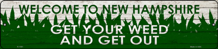New Hampshire Get Your Weed Novelty Metal Small Street Sign K-1581