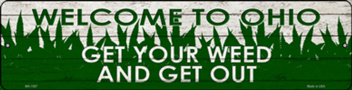 Ohio Get Your Weed Novelty Metal Mini Street Sign MK-1587