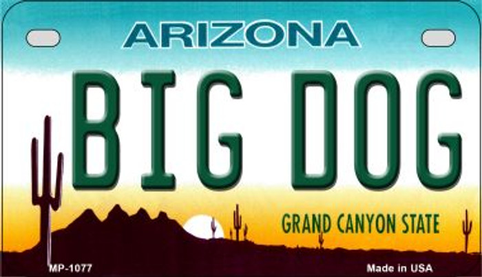 Big Dog Arizona Novelty Metal Motorcycle Plate MP-1077